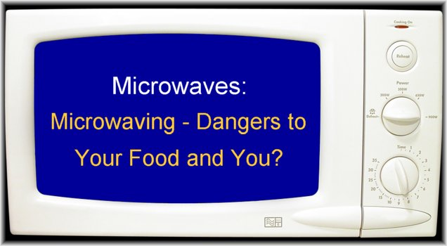 How Are Microwaves Harmful